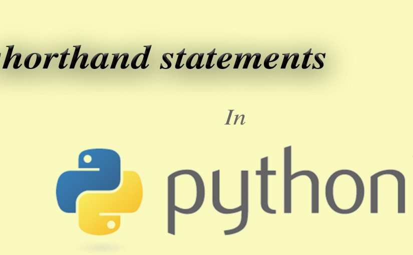 Writing shorthand statements in python